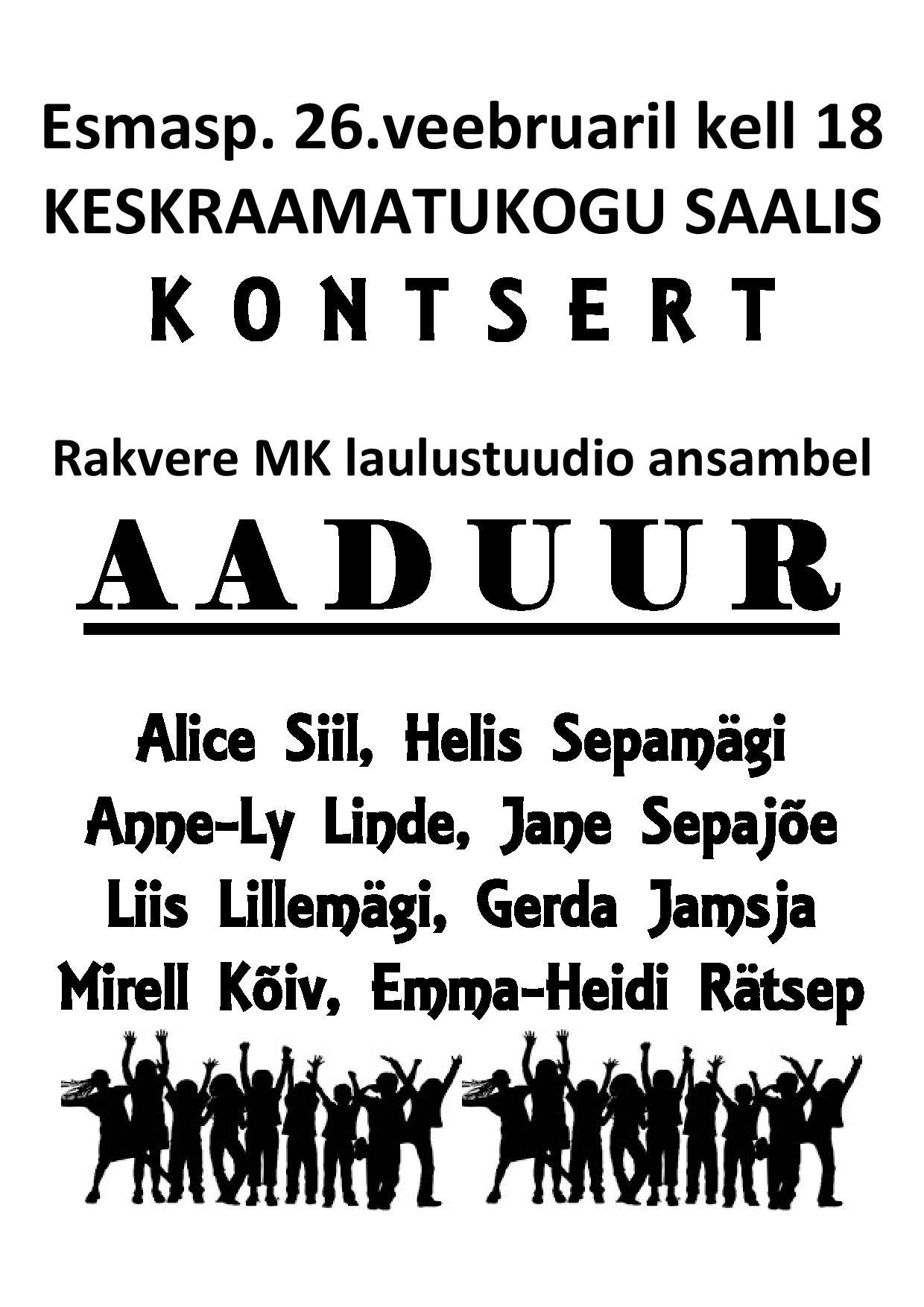 8fc29d3605e Aaduuri kontsert 26.02 kell 18 - Rakvere kultuurikeskus